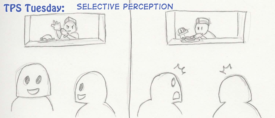 TPS Tues: Selective Perception