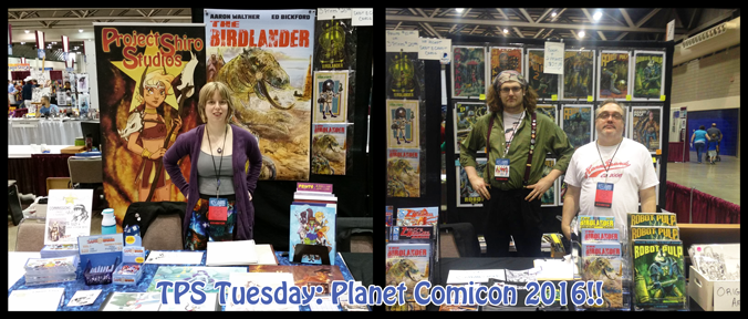 TPS Tues: Planet Comicon 2016