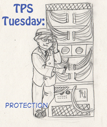 TPS Tues: Protection