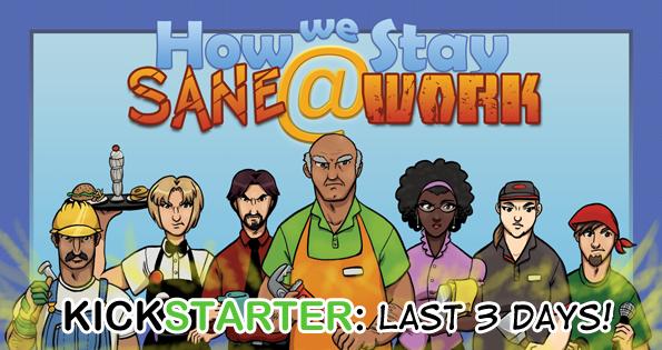 TPS Tues: Kickstarter's Last 3 Days!